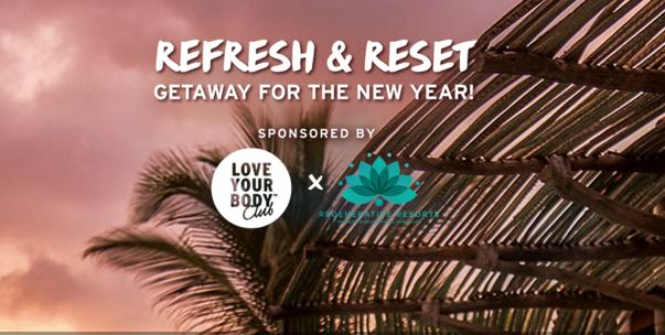 Body Shop Refresh & Reset New Year Getaway Sweepstakes