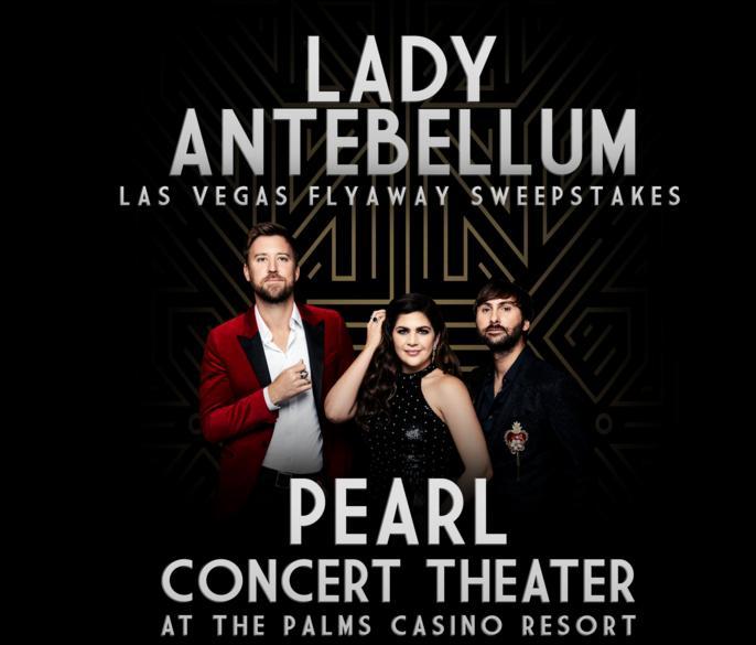 Lady Antebellum 2019 Las Vegas Flyaway Sweepstakes